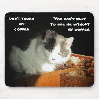 Mousepad Não toque em meu gato Meme do café