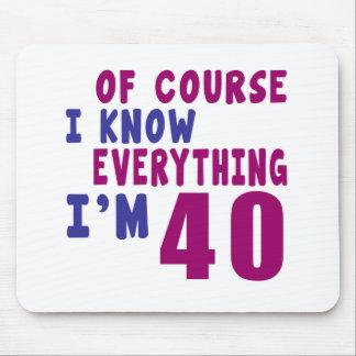 Mousepad Naturalmente eu sei que tudo eu sou 40