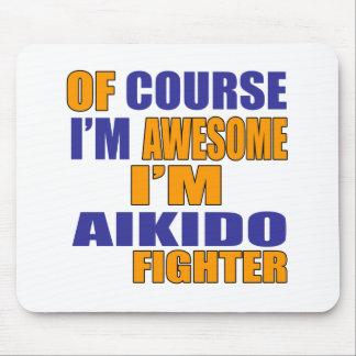 Mousepad Naturalmente eu sou lutador do Aikido