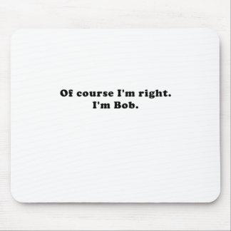 Mousepad Naturalmente Im direito Im Bob