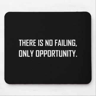 Mousepad Nenhuma divisa da oportunidade do Failing somente