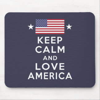 Mousepad Nunca esqueça! Mantenha a calma e ame América