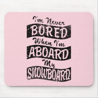 Mousepad Nunca furado A BORDO de meu SNOWBOARD (preto)