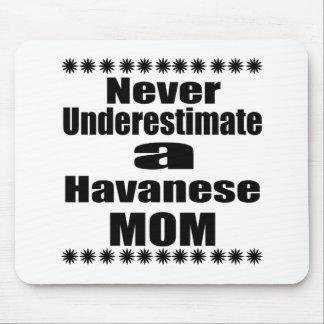 Mousepad Nunca subestime a mamã de Havanese