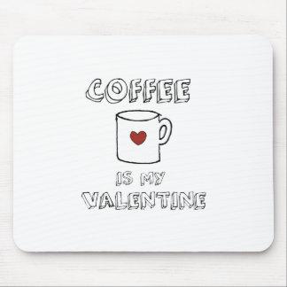 Mousepad O café é meus namorados
