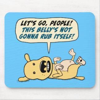 Mousepad O cão engraçado precisa a RUB da barriga