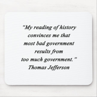Mousepad O governo mau - Thomas Jefferson