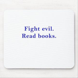 Mousepad O mau da luta leu livros