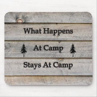 Mousepad O que acontece em estadas do acampamento no