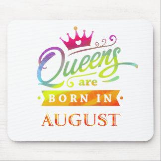 Mousepad O Queens é em agosto presente de aniversário
