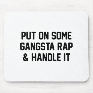 Mousepad O rap de Gangsta & segura-o