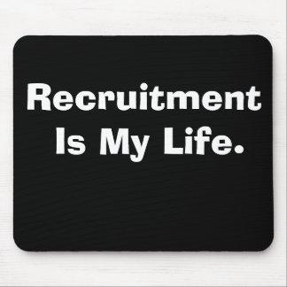 Mousepad O recrutamento é meu slogan cruel mas engraçado da