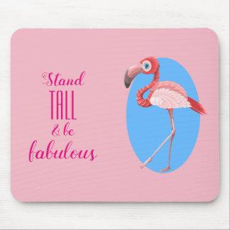 Mousepad O suporte alto & seja flamingo fabuloso