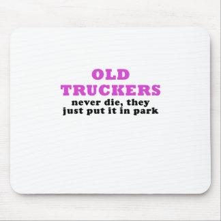 Mousepad Os camionistas idosos nunca morrem eles apenas pôr
