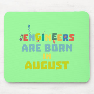 Mousepad Os engenheiros são em agosto Z281z nascidos