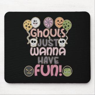 Mousepad Os Ghouls apenas querem ter o divertimento -