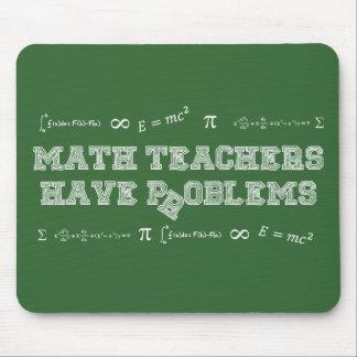 Mousepad Os professores de matemática têm problemas