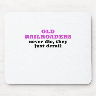 Mousepad Os Railroaders idosos nunca morrem eles apenas