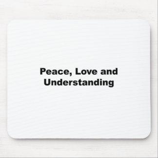 Mousepad Paz, amor e compreensão