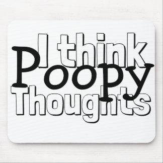 Mousepad Pensamentos de pensamento de Poopy