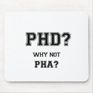 Mousepad PhD? Por que não PhA? Presente da graduação do PhD