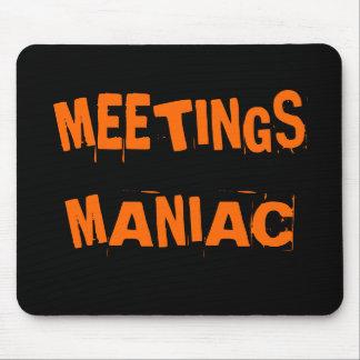 Mousepad Presente Maniac do nome da piada das reuniões