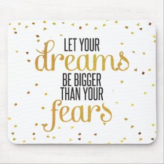 Mousepad Preto e citações inspiradas dos sonhos do ouro