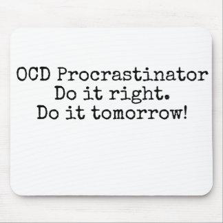 Mousepad Procrastinador de OCD - tapete do rato engraçado