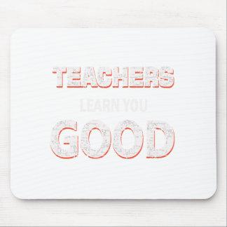 Mousepad Professores que vão aprendê-lo bom