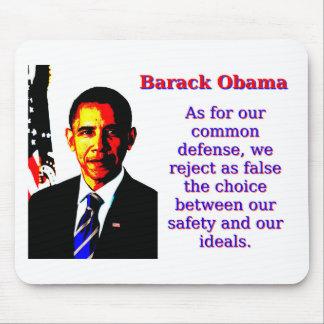 Mousepad Quanto para a nossa defesa comum - Barack Obama