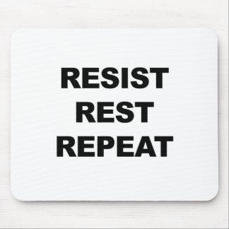 Mousepad Resista, descanse, repita