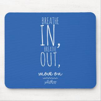 Mousepad Respire respiram dentro para fora as citações