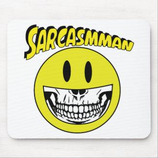 Mousepad Sarcasmman