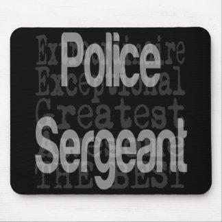 Mousepad Sargento de polícia Extraordinaire