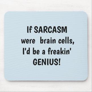 Mousepad Se o sarcasmo era neurónios