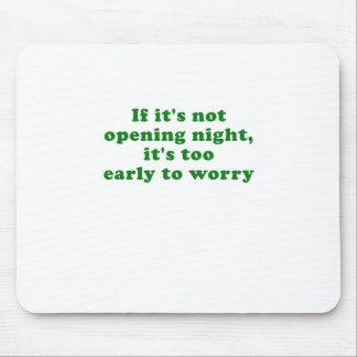 Mousepad Se sua não noite da inauguração seu demasiado