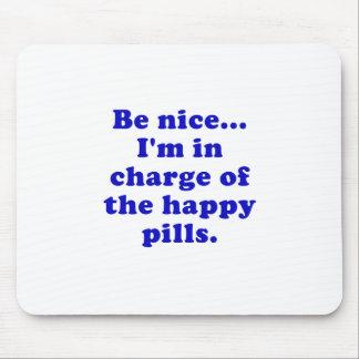 Mousepad Seja Im agradável responsável dos comprimidos