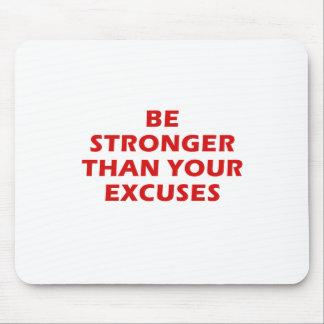 Mousepad Seja mais fortes do que suas desculpas