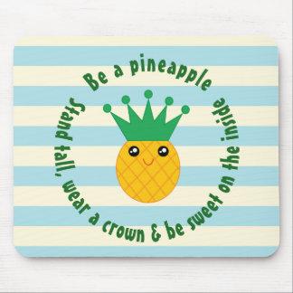 Mousepad Seja umas citações inspiradas do abacaxi