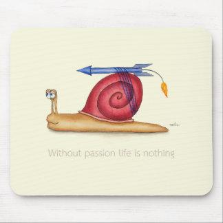 Mousepad Sem paixão a vida não é nada