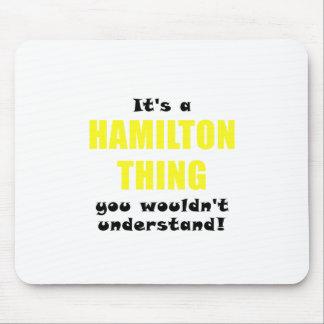 Mousepad Seu uma coisa que de Hamilton você não