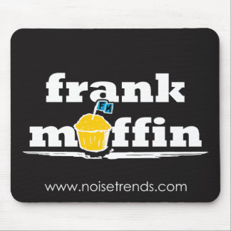 Mousepad Tapete do rato do muffin de Frank