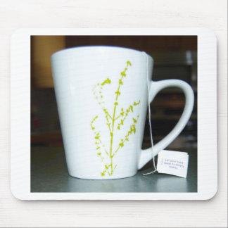 Mousepad Tenha um chá de O do copo!