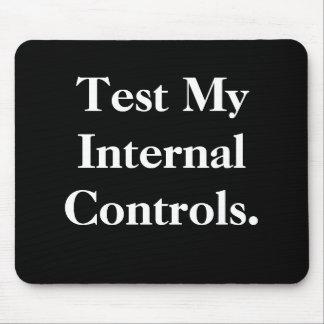 Mousepad Teste meus controles internos - escritório rude