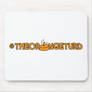 Mousepad #TheOrangeTurd