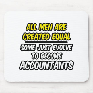 Mousepad Todos os homens são contadores criados do igual…