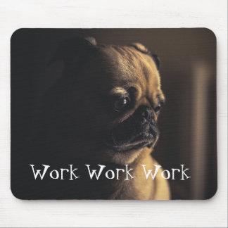 Mousepad Trabalho do trabalho do trabalho do Pug de Tan