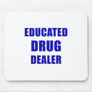 Mousepad Traficante de drogas educado (farmacêutico)