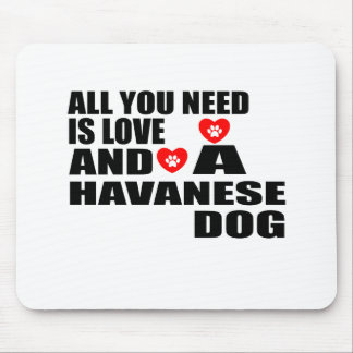 Mousepad Tudo você precisa o design dos cães do amor