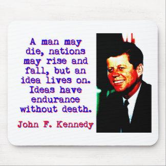 Mousepad Um homem pode morrer - John Kennedy